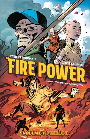 FIRE POWER BY KIRKMAN AND SAMNEE TPB PRELUDE #1