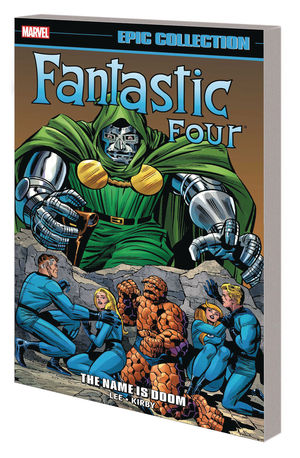 FANTASTIC FOUR EPIC COLLECTION TP NAME IS DOOM (20 #1