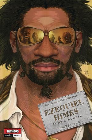 EZEQUIEL HIMES ZOMBIE HUNTER (2020) #1