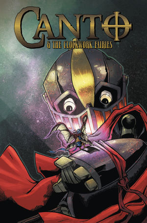 CANTO AND CLOCKWORK FAIRIES ONE SHOT (2020) #1