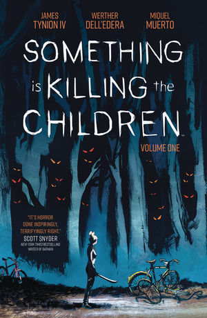 SOMETHING IS KILLING CHILDREN TPB (2020) #1