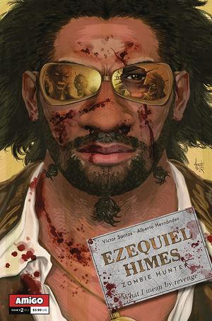 EZEQUIEL HIMES ZOMBIE HUNTER (2020) #2