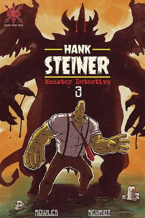HANK STEINER MONSTER DETECTIVE (2020) #3