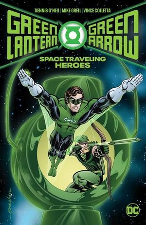GREEN LANTERN GREEN ARROW SPACE TRAVELING HEROES H #1