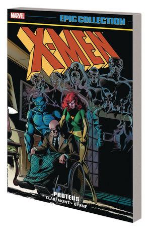 X-MEN EPIC COLLECTION TP PROTEUS (2020) #1