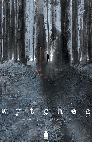 WYTCHES TPB (2015) #1