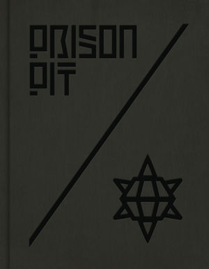 PRISON PIT COMPLETE COLLECTION HC (2020) #1