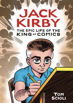 JACK KIRBY EPIC LIFE KING OF COMICS HC GN (2020) #1