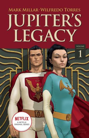 JUPITERS LEGACY TP VOL 01 NETFLIX ED 1