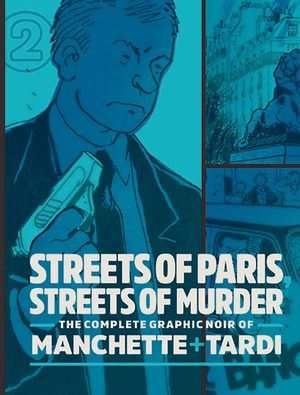 COMPLETE NOIR MANCHETTE TARDI HC VOL 02 STREETS PARIS 2