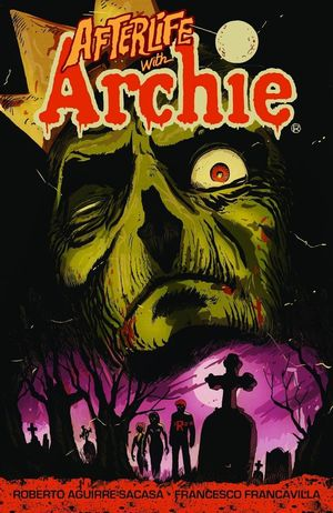 AFTERLIFE WITH ARCHIE TP VOL 01 BM ED 1