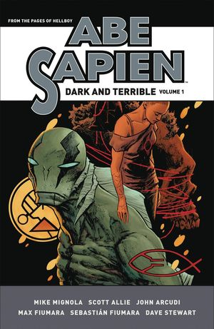 ABE SAPIEN DARK AND TERRIBLE HC VOL 01 1