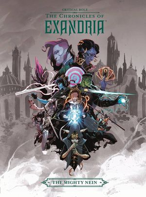 CRITICAL ROLE HC VOL 01 CHRONICLES OF EXANDRIA MIGHTY NEIN 1