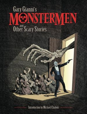 GARY GIANNI MONSTERMEN AND OTHER SCARY STORIES TP