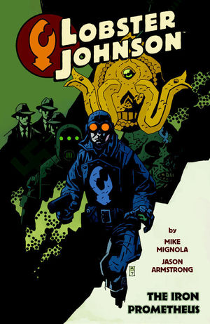 LOBSTER JOHNSON TP VOL 01 IRON PROMETHEUS 1
