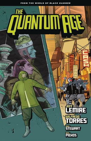 QUANTUM AGE TP FROM WORLD OF BLACK HAMMER VOL 01 1