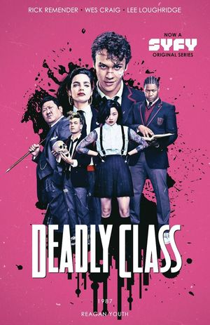 DEADLY CLASS TP VOL 01 REAGAN YOUTH 1