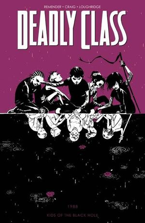 DEADLY CLASS TP VOL 02 KIDS OF THE BLACK HOLE 2