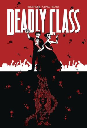 DEADLY CLASS TP VOL 08 NEVER GO BACK 8
