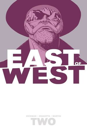 EAST OF WEST TP VOL 02 WE ARE ALL ONE 2