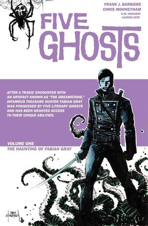 FIVE GHOSTS TP VOL 01 HAUNTING OF FABIAN GRAY 1