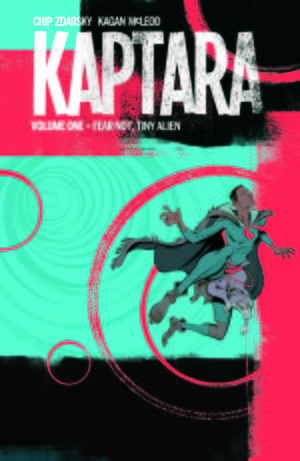 KAPTARA TP VOL 01 FEAR NOT TINY ALIEN 1