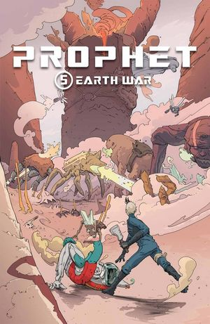 PROPHET TP VOL 05 EARTH WAR 5