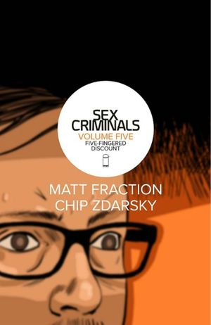 SEX CRIMINALS TP VOL 05 FIVE-FINGERED DISCOUNT 5