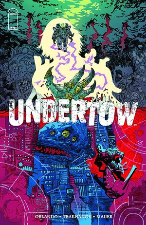 UNDERTOW TP VOL 01 BOATMANS CALL 1