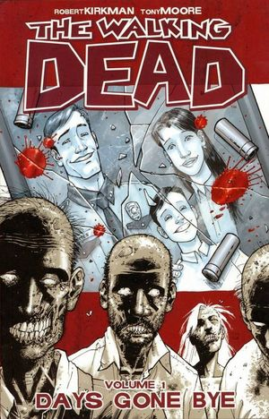 WALKING DEAD TP VOL 01 DAYS GONE BYE 1
