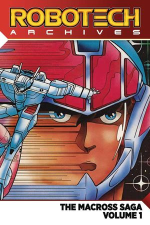 ROBOTECH ARCHIVES MACROSS SAGA TP VOL 01 1