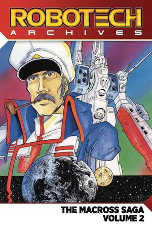 ROBOTECH ARCHIVES MACROSS SAGA TP VOL 02 2