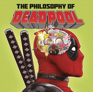PHILOSOPHY OF DEADPOOL HC