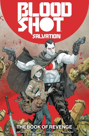 BLOODSHOT SALVATION TP VOL 01 THE BOOK OF REVENGE 1