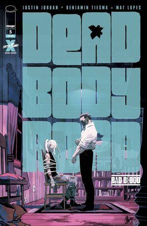 DEAD BODY ROAD BAD BLOOD 5