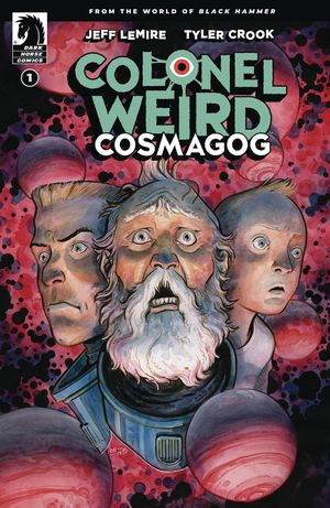 COLONEL WEIRD COSMAGOG CVR A CROOK 1