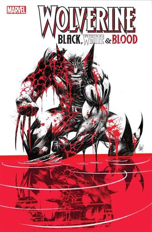 WOLVERINE BLACK WHITE BLOOD (2020) #1