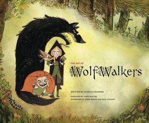 ART OF WOLFWALKERS HC