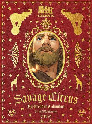 SAVAGE CIRCUS (2020) #2