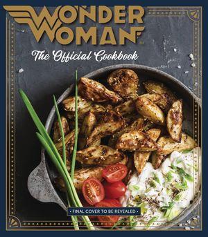 WONDER WOMAN OFF COOKBOOK HC (2020) #1