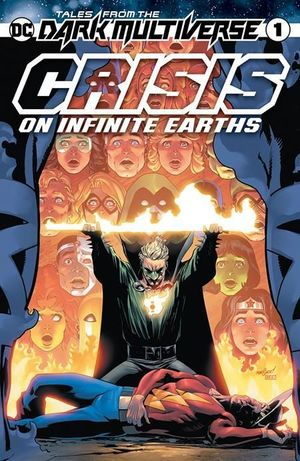 TALES FROM THE DARK MULTIVERSE CRISIS ON INFINITE  #1