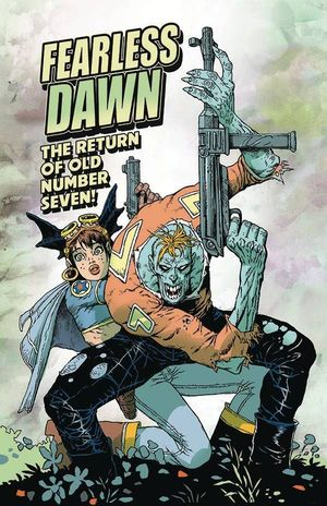 FEARLESS DAWN RETURN OF OLD NUMBER SEVEN (2020) #1