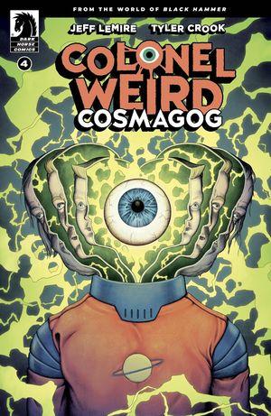 COLONEL WEIRD COSMAGOG (2020) #4B