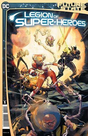 FUTURE STATE LEGION OF SUPER-HEROES (2021) #1