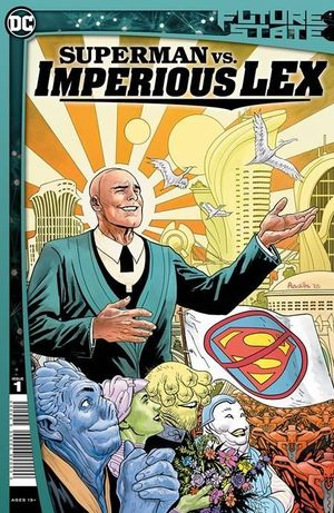 FUTURE STATE SUPERMAN VS IMPERIOUS LEX (2021) #1