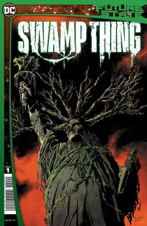 FUTURE STATE SWAMP THING (2021) #1