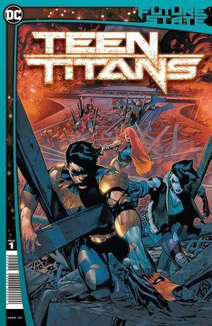 FUTURE STATE TEEN TITANS (2021) #1