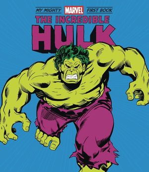 INCREDIBLE HULK MY MIGHTY MARVEL FIRST BOOK (2021) #1