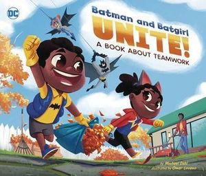 BATMAN AND BATGIRL UNITE BOOK ABOUT TEAMWORK HC
