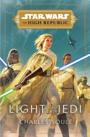 STAR WARS HIGH REPUBLIC HC NOVEL LIGHT OF JEDI 1